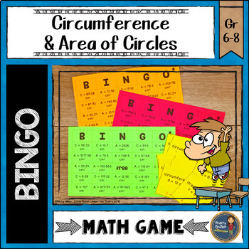 Area and Circumference of Circles BINGO Math Game