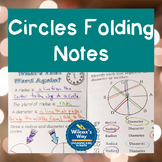 Area of Circles and Circumference Folding Notes