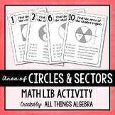 Area of Circles and Sectors of Circles Math Lib