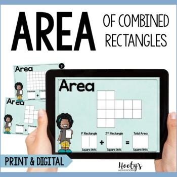 Area of Combined Rectangles Digital & Print Task Cards