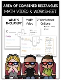 Area of Combined Rectangles Math Video and Worksheet