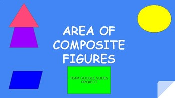 Area of Complex Figures Project