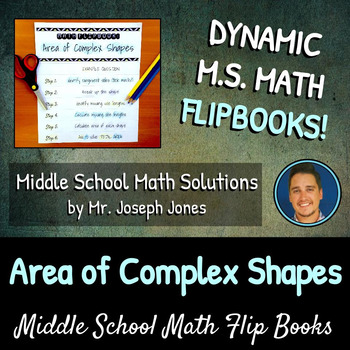 Area of Complex Shapes Flip Book