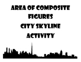 Area of Composite Figures City Skyline Activity