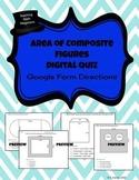 Area of Composite Figures - Digital Google Form Quiz DISTA