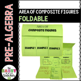 Area of Composite Figures Foldable