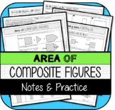 Area of Composite Figures NOTES & PRACTICE