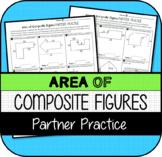 Area of Composite Figures PARTNER PRACTICE