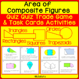 Composite Figures Area Quiz Quiz Trade and Task Card Activities