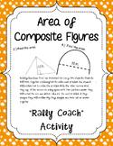 "Area of Composite Figures ""Rally Coach"" Activity"