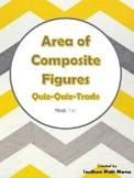 Area of Composite Figures (TEKS 7.9C) Quiz-Quiz-Trade