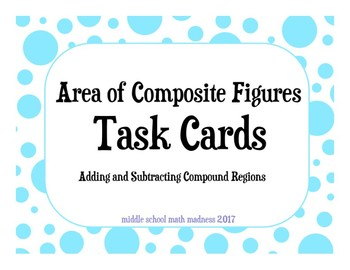 Area of Composite Figures Task Cards