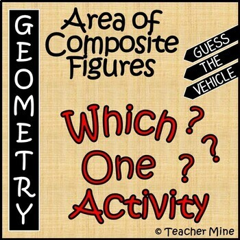 Area of Composite Figures - Which One? Activity
