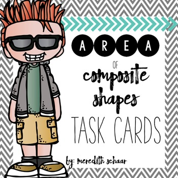 Area of Composite Shapes Task Cards