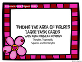 Area of Figures Large Task Cards (Parallelograms, Triangle