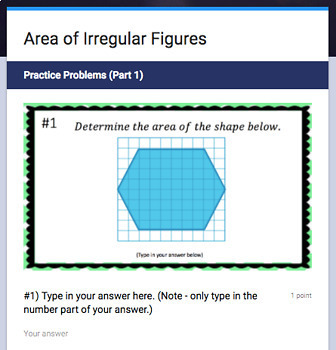 Area of Irregular Figures (Google Form & Interactive Video Lesson!)