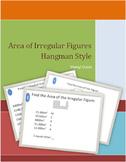 Area of Irregular Figures Hangman Style