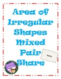 Area of Irregular Shapes Mixed Pair Share
