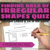 Area of Irregular Shapes Quiz
