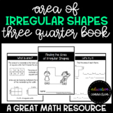 Area of Irregular Shapes Three Quarter Book