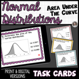 Normal Distributions Area of the Graph Print and Digital Slides Task Cards