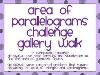 Area of Parallelogram Gallery Walk (Challenge)
