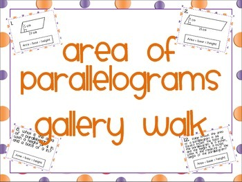 Area of Parallelograms Gallery Walk