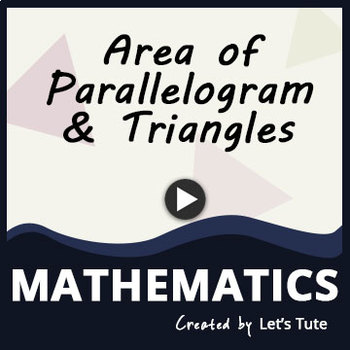 Math - Area of Parallelogram and Triangles