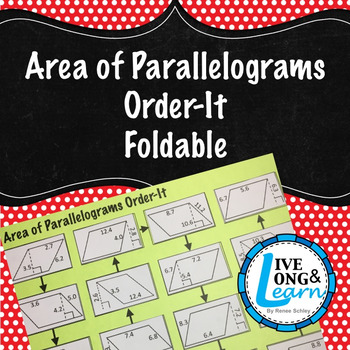 Area of Parallelograms - Order-It Foldable