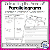 Area of Parallelograms - Partner Practice Worksheet (with a Reflection Page)
