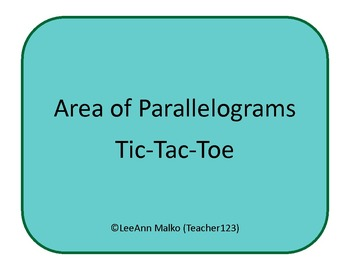 Area of Parallelograms Tic-Tac-Toe