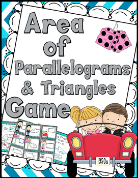 Area of Parallelograms & Triangles Game - Includes Anchor Charts - 30 Task Cards