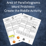 Area of Parallelograms Word Problems Create a Riddle Activity