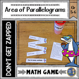 Area of Parallelograms Don't Get ZAPPED Math Game