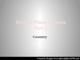Area of Plane Figures, Part 1 (PowerPoint 2007 Edition)