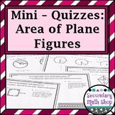Area of Plane Figures Unit Mini-Quizzes