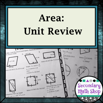 Area - Area of Plane Figures:  Unit Review