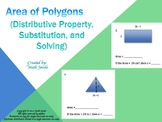 Area of Polygons (Distributive Property, Substitution, and Solving)
