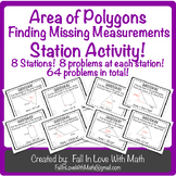 Area of Polygons - Finding Missing Measurements Station Activity!