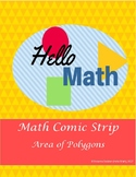 Area of Polygons Geometry Comic Project