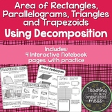 Area of Rectangles, Parallelogram, Triangles, and Trapezoids--Student Notebook