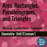 Area of Rectangles Parallelograms and Triangles Lesson