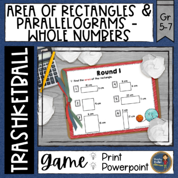 Area of Rectangles and Parallelograms Whole Numbers Trashketball Math Game