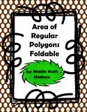 Area of Regular Polygons Foldable