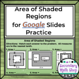 Area of Shaded Regions Google Drive Assignment