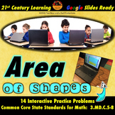 Area of Shapes Practice for Google Slides® Distance Learning