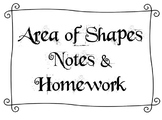 Area of Shapes Notes and Homework
