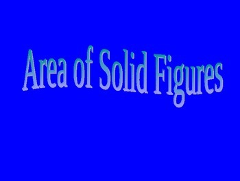 Area of Solid Figures (Nets) Powerpoint