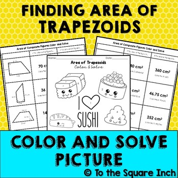 Area of Trapezoids Color and Solve