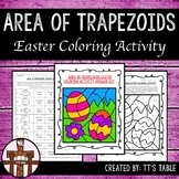 Area of Trapezoids Easter Coloring Activity
